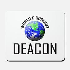 World's Coolest DEACON Mousepad