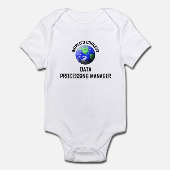 World's Coolest DATA PROCESSING MANAGER Infant Bod