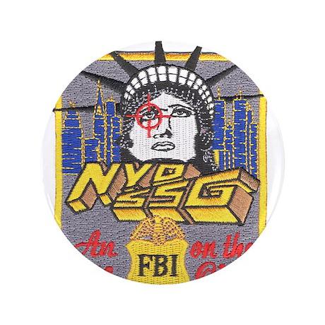 """FBI New York District SSG 3.5"""" Button"""