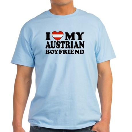 I Love My Austrian Boyfriend Light T-Shirt