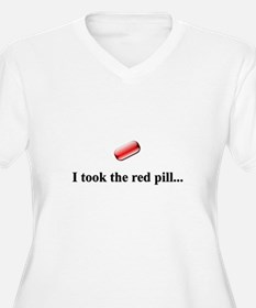 I Took the Red Pill T-Shirt