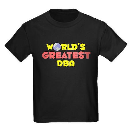 World's Greatest DBA (B) Kids Dark T-Shirt