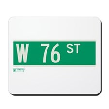 76th Street in NY Mousepad