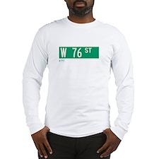 76th Street in NY Long Sleeve T-Shirt