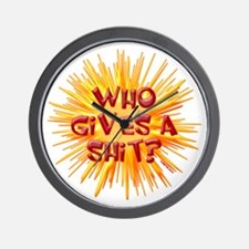 Who gives a shit? Wall Clock