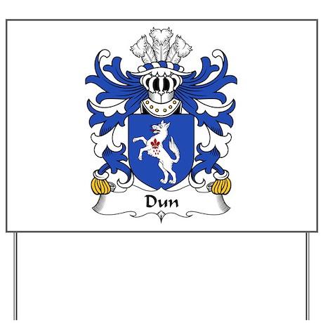 Dun (or DONNE, Sir Daniel) Yard Sign