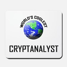 World's Coolest CRYPTANALYST Mousepad