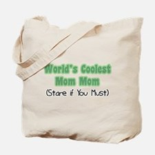 World's Coolest Mom Mom Tote Bag