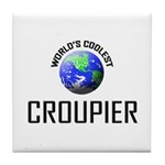 World's Coolest CROUPIER Tile Coaster