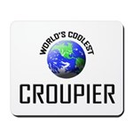 World's Coolest CROUPIER Mousepad