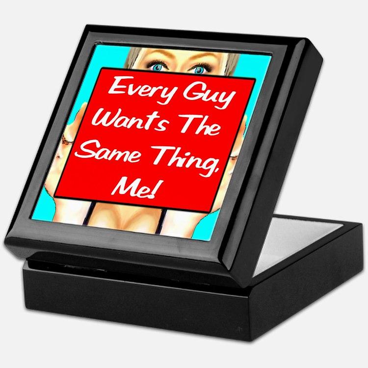 Every Guy Wants The Same Thin Keepsake Box