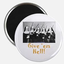 Give 'em Hell Magnet