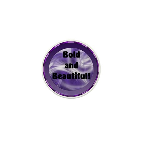 Bold and Beautiful! Mini Button (10 pack)