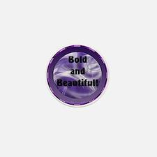 Bold and Beautiful! Mini Button