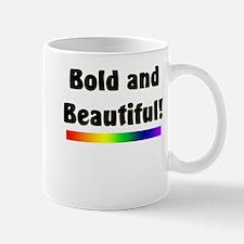 Bold and Beautiful! Mug