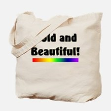 Bold and Beautiful! Tote Bag