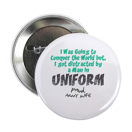 """Army Wife Distracted 2.25"""" Button"""