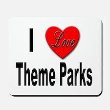 I Love Theme Parks Mousepad