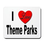 I Love Theme Parks Mousepad