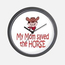 Mom saved the horse - boy Wall Clock