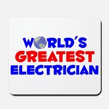 World's Greatest Elect.. (A) Mousepad