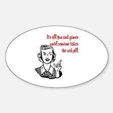 It's All Fun & Games Oval Decal