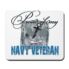 Proud of My Navy Veteran Mousepad