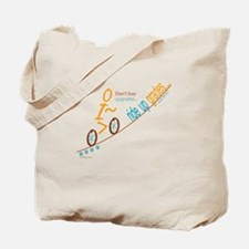 Bike up grades Tote Bag