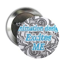 "animation design excites me 2.25"" Button"