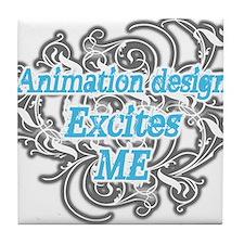 animation design excites me Tile Coaster