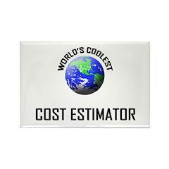 World's Coolest COST ESTIMATOR Rectangle Magnet (1
