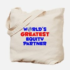 World's Greatest Equit.. (A) Tote Bag