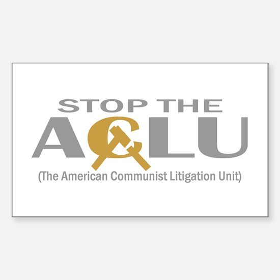 Anti-ACLU T-shirts, Apparel & Sticker (Rectangular