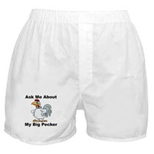 Ask Me About My Big Pecker Boxer Shorts