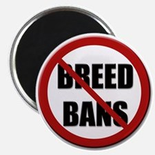 No Breed Bans Magnet