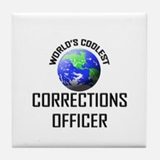 World's Coolest CORRECTIONS OFFICER Tile Coaster