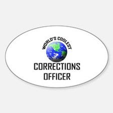 World's Coolest CORRECTIONS OFFICER Oval Decal