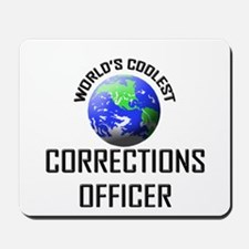 World's Coolest CORRECTIONS OFFICER Mousepad
