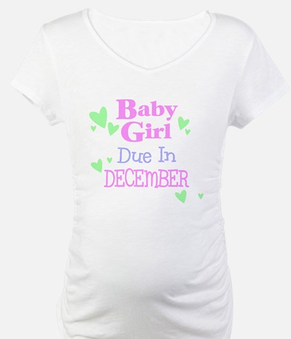 Baby Girl Due In December Shirt