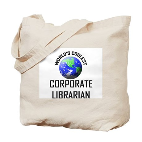 World's Coolest CORPORATE LIBRARIAN Tote Bag