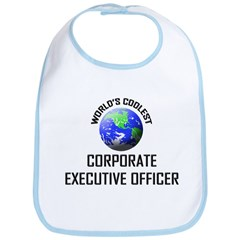 World's Coolest CORPORATE EXECUTIVE OFFICER Bib