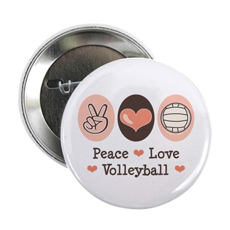 """Peace Love Volleyball 2.25"""" Button"""