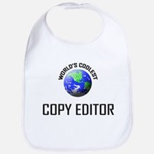World's Coolest COPY EDITOR Bib