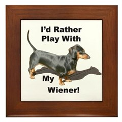Play With My Wiener Framed Tile