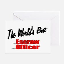 """""""The World's Best Escrow Officer"""" Greeting Card"""