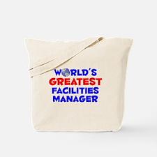 World's Greatest Facil.. (A) Tote Bag