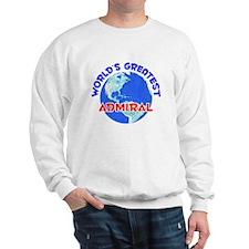 World's Greatest Admiral (E) Sweatshirt