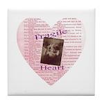 Fragile Heart Tile Coaster