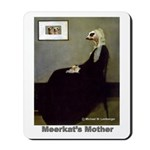Meerkat's Mother Mousepad
