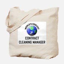 World's Coolest CONTRACT CLEANING MANAGER Tote Bag